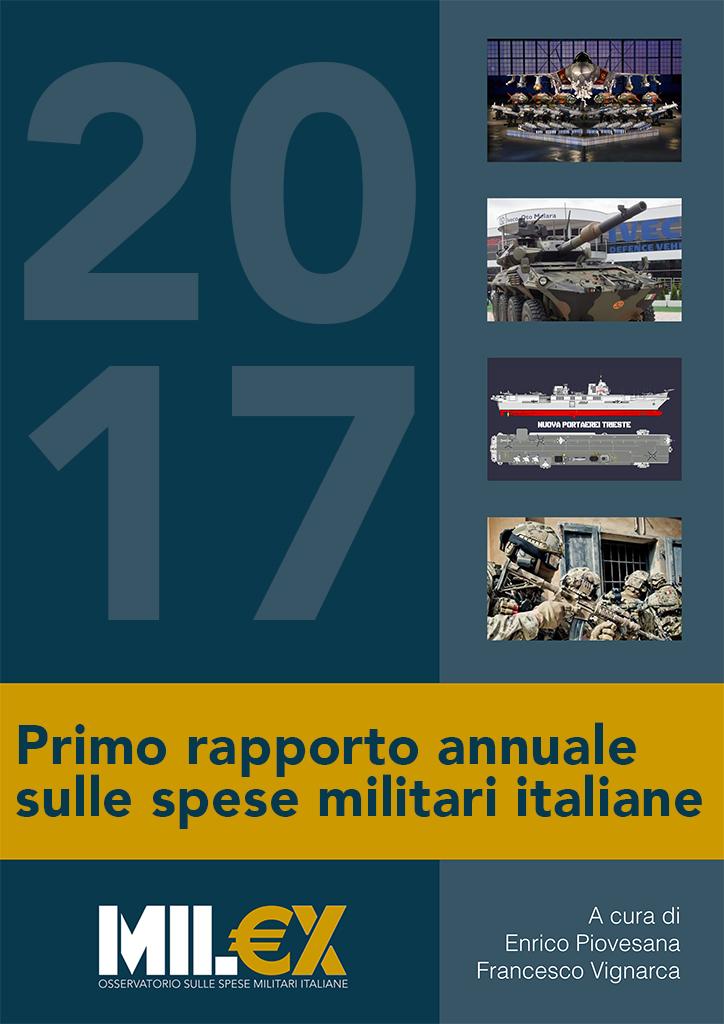 MIL€X 2017 Primo rapporto annuale sulle spese militari italiane
