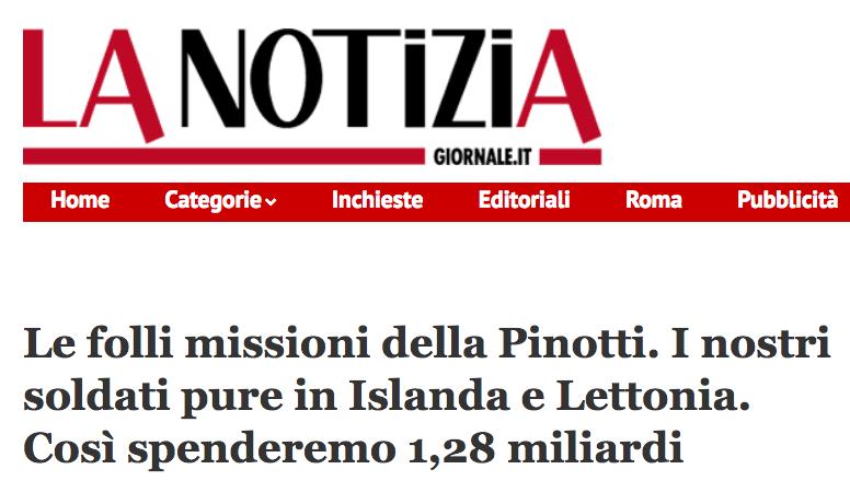Le folli missioni della Pinotti. I nostri soldati pure in Islanda e Lettonia. Così spenderemo 1,28 miliardi