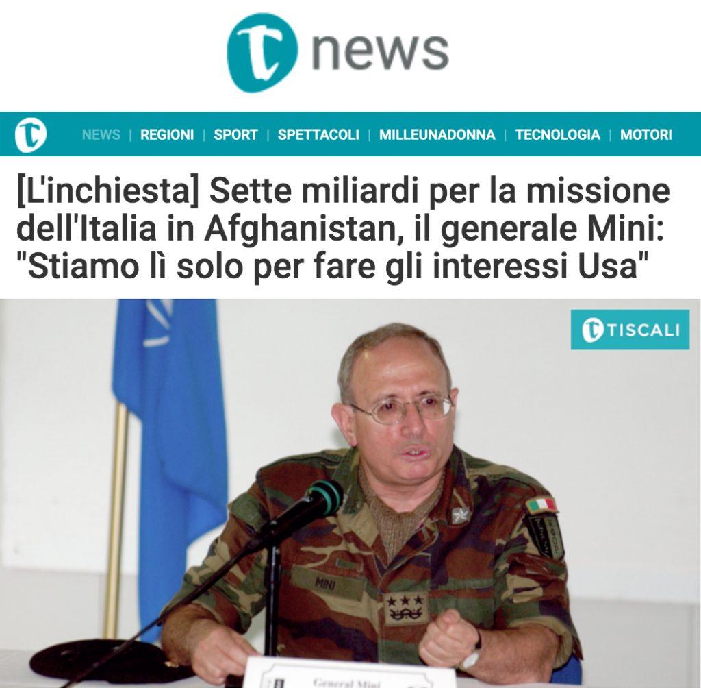 """L'inchiesta – Sette miliardi per la missione dell'Italia in Afghanistan, il generale Mini: """"Stiamo lì solo per fare gli interessi Usa"""""""