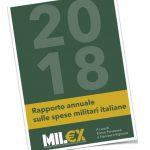 Mil€x 2018 – Secondo rapporto annuale sulla spesa militare italiana