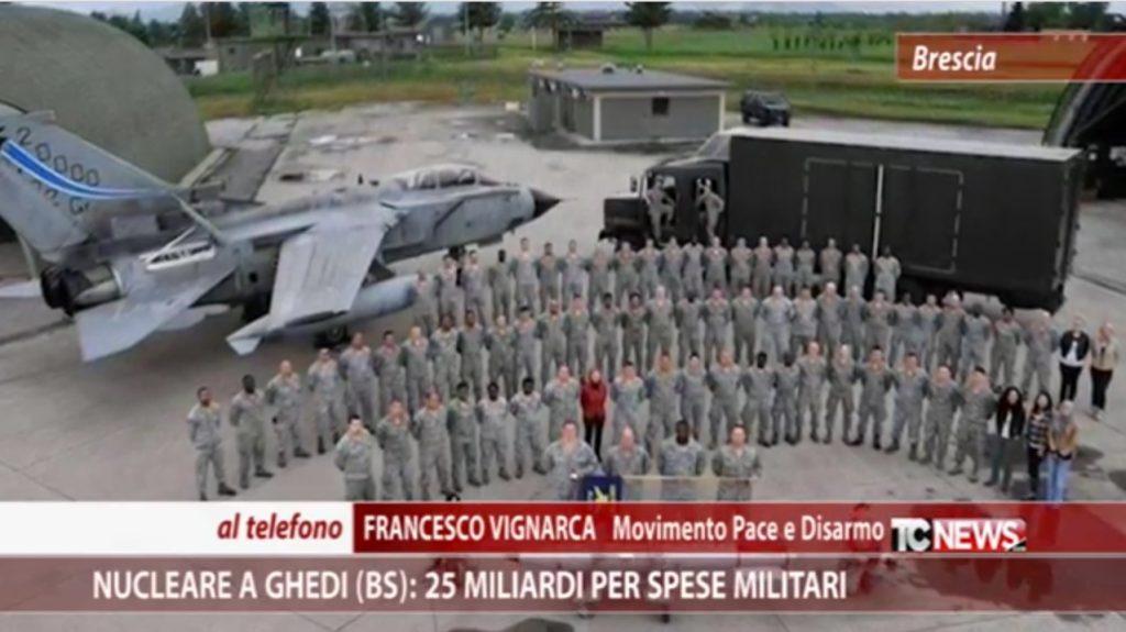 TELECOLOR – Mil€x: 25 miliardi per spese militari e presenza di ordigni nucleari a Ghedi